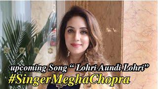 "#SingarMeghaChopra song ""लोहड़ी औंदी लोहड़ी"" || News Xpress"