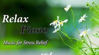 Relax Piano Music For Stress: Romantic Music, Beautiful Relaxing Music, Sleep Music ★9