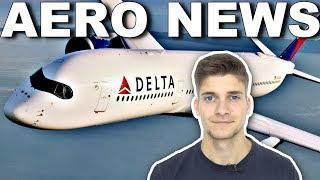 Wie DELTA von BOEING auf AIRBUS umstellt! AeroNews