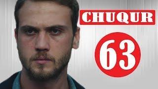 CHUQUR 63 - qism (turk kino uzbek tilida) / Чукур