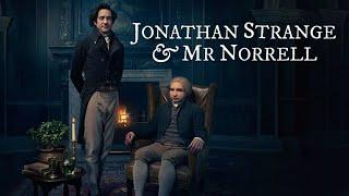 Джонатан Стрендж и мистер Норрелл 1 серия фэнтези 2015 Великобритания