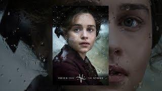 Голос из камня (2017) - Эмилия Кларк из (Игра Престолов 7 сезон) смотреть онлайн фильм бесплатно