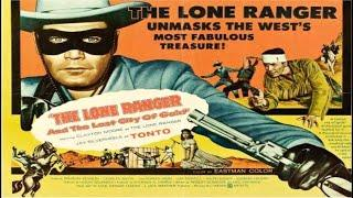Одинокий рейнджер и город золота 1958 Full HD 1080p / Вестерн, приключения