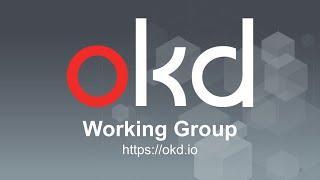 OKD4 on Libvirt Bare metal UPI – Charro Gruver OKD Live Deployment Marathon