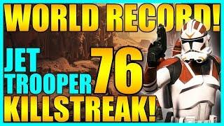 (World Record) 76 Jet Trooper Gameplay/Killstreak - Star Wars Battlefront 2