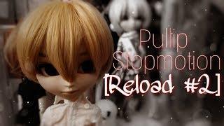 [PULLIP STOP MOTION|СТОП МОУШЕН ПУЛЛИП] Перезагрузка #2