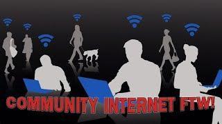 Community Internet is Cheaper, Faster, Better - #NewWorldNextWeek